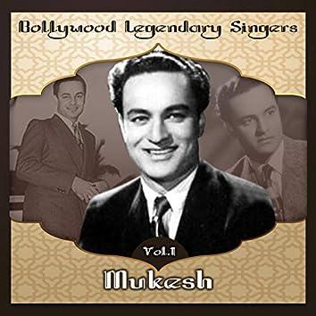 Bollywood Legendary Singers, Mukesh, Vol. 1