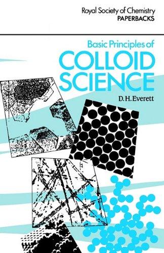 Basic Principles of Colloid Science (RSC Paperbacks)