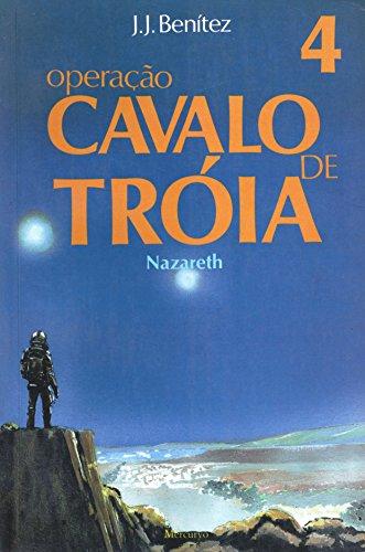 Operação Cavalo De Troia. Nazare - Volume 4