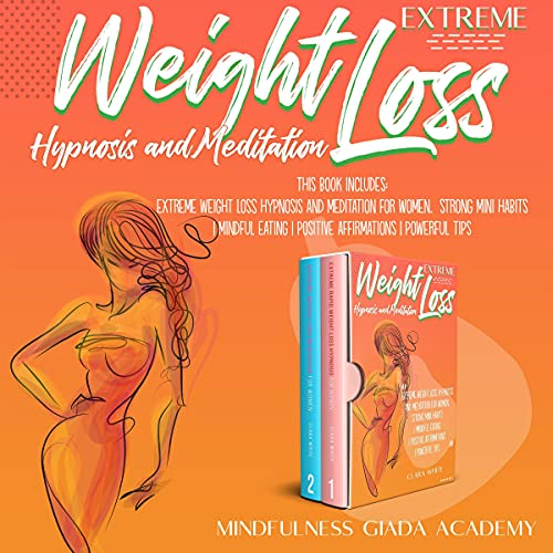 Extreme Weight Loss Hypnosis and Meditation cover art