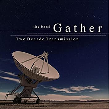 Two Decade Transmission