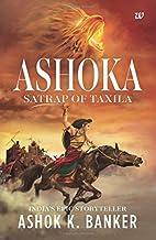 Ashoka: Satrap of Taxila