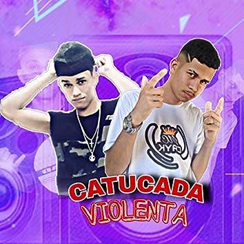 Catucada Violenta (feat. Mc Rick DA ZN)