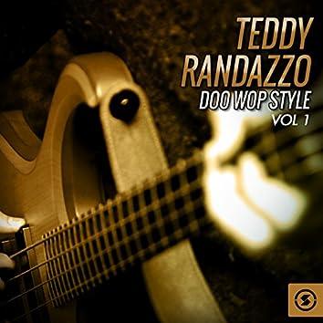 Teddy Randazzo Doo Wop Style, Vol. 1
