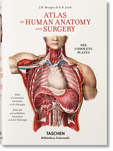 Jean Marc Bourgery. Atlas of Human Anatomy and Surgery: BU (Bibliotheca Universalis)
