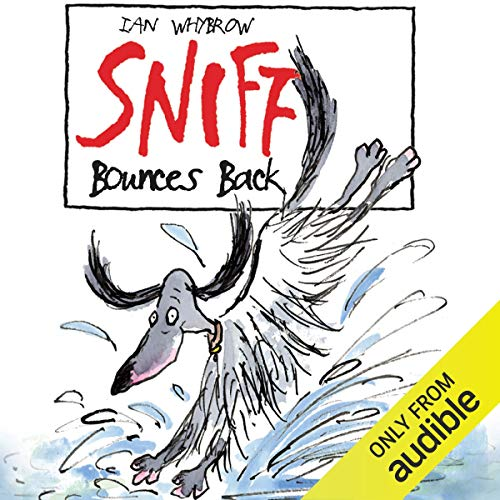 Sniff Bounces Back audiobook cover art