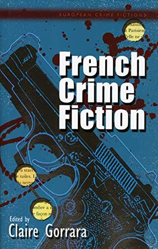 French Crime Fiction (European Crime Fictions)