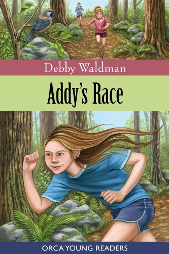 Addy's Race (Orca Young Readers) (English Edition)