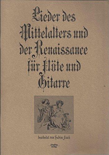 Lieder des Mittelalters und der Renaissance für Flöte und Gitarre