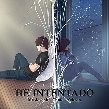He Intentado (feat. Chmc & Zckrap)