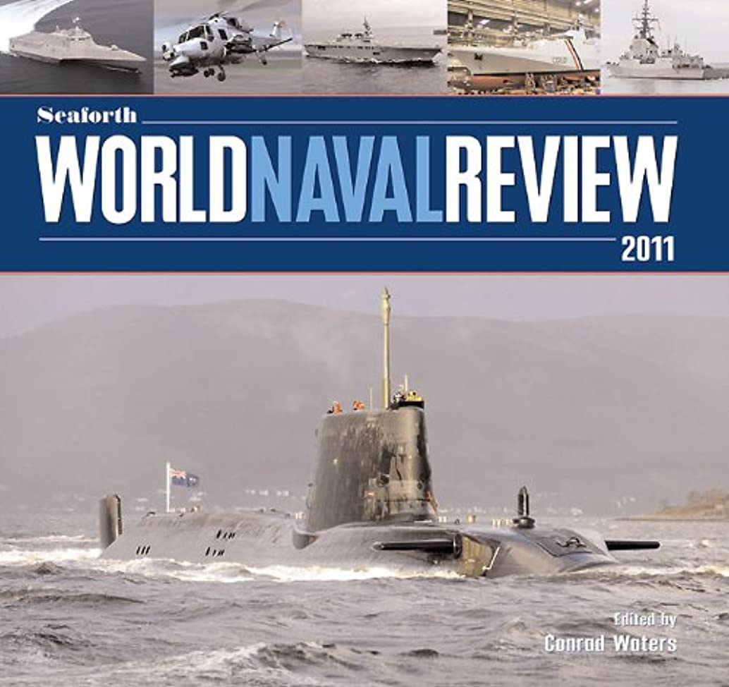 Seaforth World Naval Review, 2011