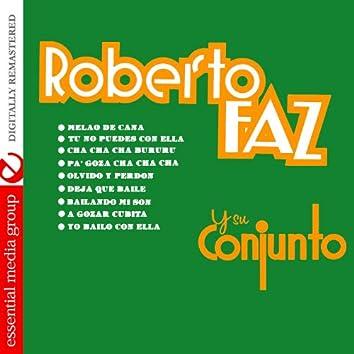 Roberto Faz Y Su Conjunto (Digitally Remastered)