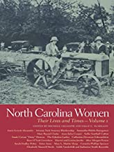 North Carolina Women: Their Lives and Times, Volume 2 (Southern Women: Their Lives and Times Ser. Book 9)