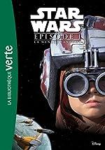 Star Wars - Episode I - La Menace fantôme - Le roman du film de Lucasfilm