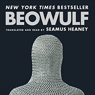 Beowulf                   By:                                                                                                                                 Seamus Heaney                               Narrated by:                                                                                                                                 Seamus Heaney                      Length: 2 hrs and 13 mins     838 ratings     Overall 4.4