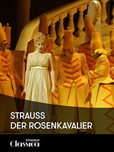 Strauss, Der Rosenkavalier
