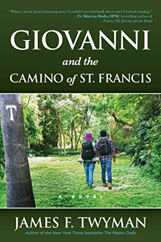 Giovanni and The Camino of St. Francis (English Edition)
