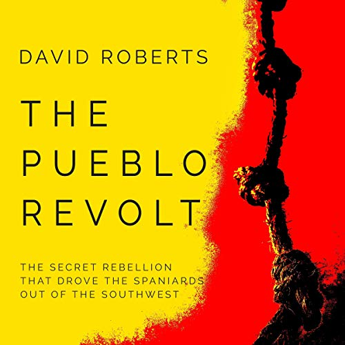 The Pueblo Revolt Audiobook By David Roberts cover art