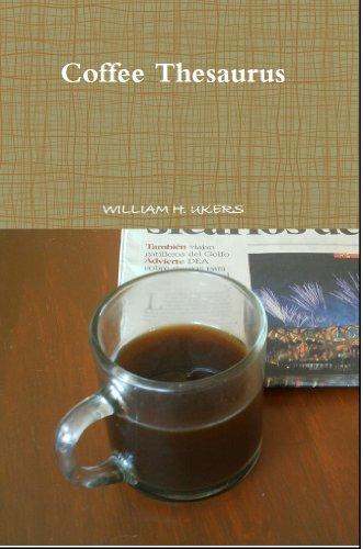 Coffee Thesaurus (English Edition)