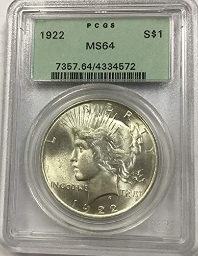1922 Peace Dollar in scarce Old Green Holder $1 MS64 PCGS