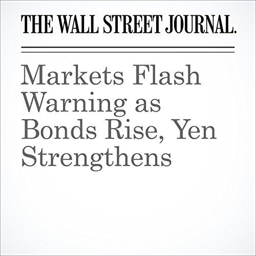 Markets Flash Warning as Bonds Rise, Yen Strengthens cover art