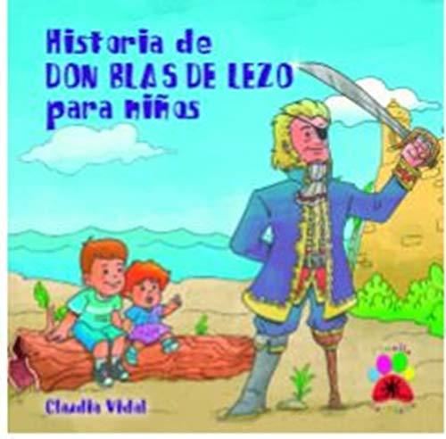 Historia de Don Blas de Lezo para niños