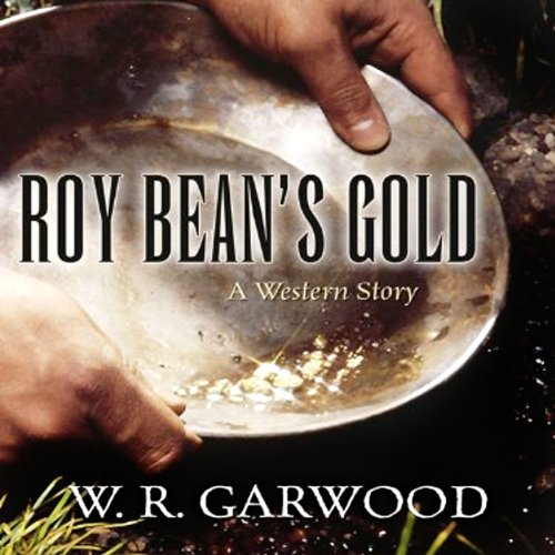 Roy Bean's Gold cover art