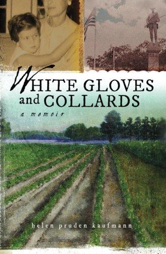 White Gloves and Collards: A Memoir