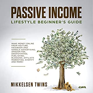 Passive Income: Lifestyle Beginner's Guide cover art