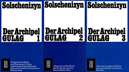 Der Archipel Gulag 1 bis 3 (3 Bände) [Taschenbuch] Alexander Solschenizyn (