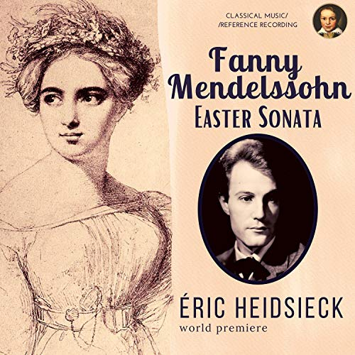 Fanny Mendelssohn: Easter Sonata