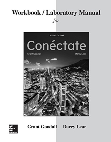 Workbook/Laboratory Manual for Conectate