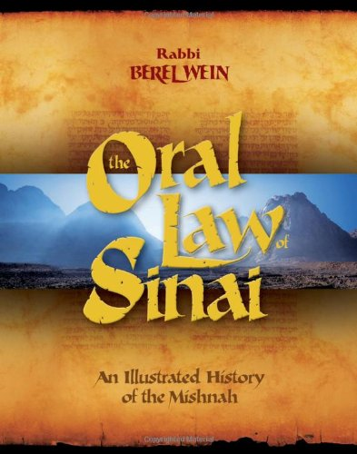 Oral Law of Sinai: An Illustrated History of the Mishnah (Arthur Kurzweil Books)