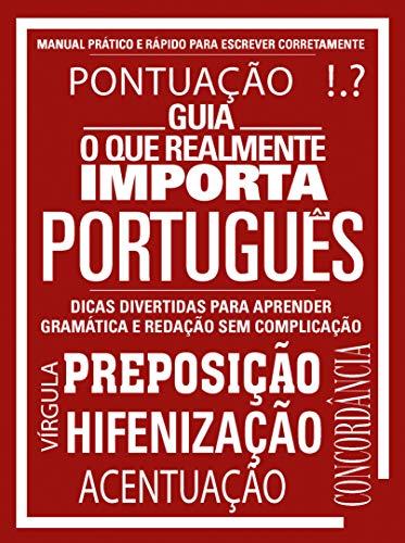 Guia o que Realmente Importa - Português