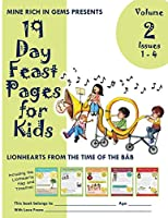 19 Day Feast Pages for Kids Volume 2 - Issues 1 - 4: Lionhearts from the Time of the Báb (Volume 2, Bundle)
