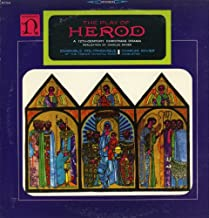 The Play Of Herod: A 12th Century Christmas Drama / Charles Ravier, Conductor; Ensemble Polyphonique of the French National Radio [Vinyl LP] [Stereo]