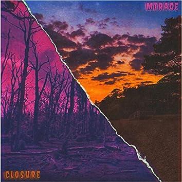 Closure/Mirage