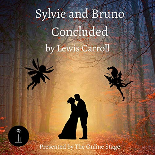 『Sylvie and Bruno Concluded (Dramatized)』のカバーアート