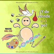 ¿Y DE DÓNDE SALÍ YO? (Spanish Edition)