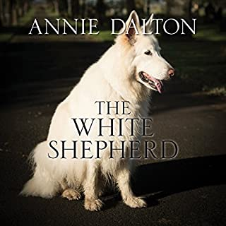 The White Shepherd                   By:                                                                                                                                 Annie Dalton                               Narrated by:                                                                                                                                 Karen Cass                      Length: 10 hrs and 40 mins     28 ratings     Overall 4.4