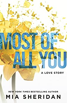 Most of All You by [Mia Sheridan]