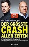 Der größte Crash aller Zeiten: Wirtschaft