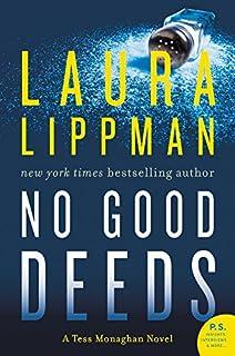 No Good Deeds: A Tess Monaghan Novel (Tess Monaghan Novel, 9)