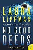 No Good Deeds: A Tess Monaghan Novel