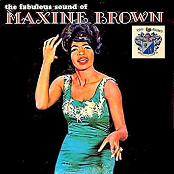 The Fabulous Sound of Maxine Brown
