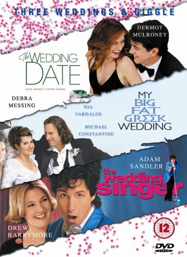 The Wedding Date/My Big Fat Greek Wedding/the Wedding Singer [3 DVDs]