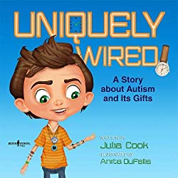 Uniquely wired-A story about autism and its gifts