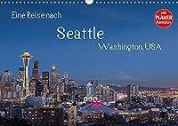 Eine Reise nach Seattle (Wandkalender 2022 DIN A3 quer): Seattle, groesste Stadt des Nordwestens der USA. Vielfaeltig, gruen und industriell. (Geburtstagskalender, 14 Seiten )