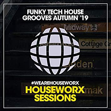 Funky Tech House Grooves (Autumn '19)