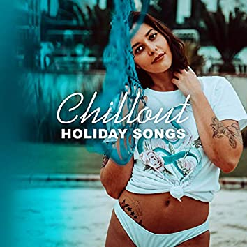Chillout Holiday Songs